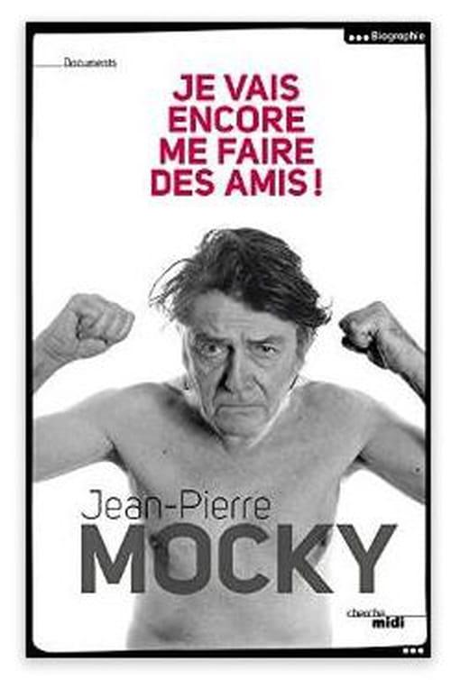"""Jean-Pierre Mocky, """"Je vais encore me faire des amis"""""""
