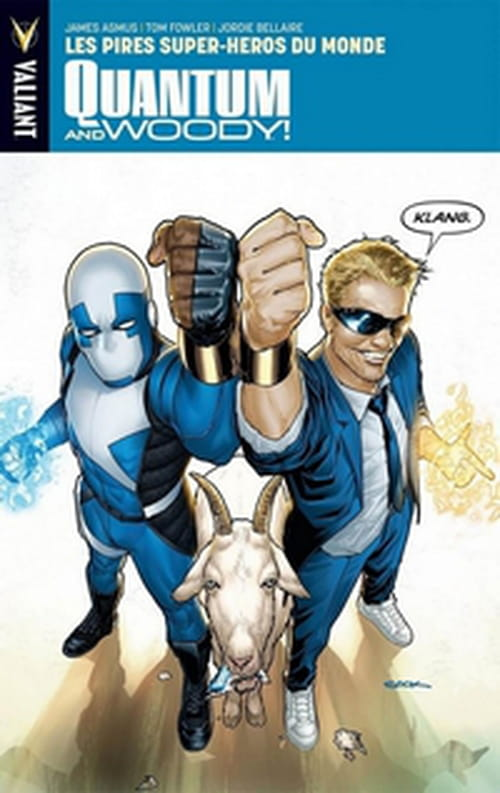 Quantum and Woody, tome 1 – Les pires super-héros du monde