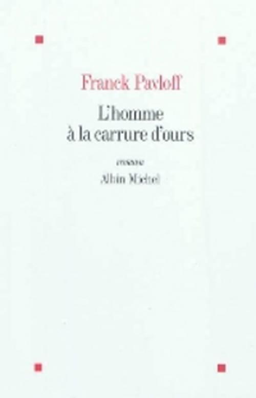 """""""L'homme à la carrure d'ours""""  de Franck Pavloff - Une plongée dans l'univers effrayant et fascinant du grand nord"""