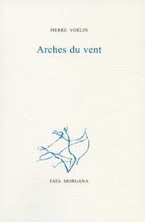 Pierre Voelin paradoxal poète de l'Histoire
