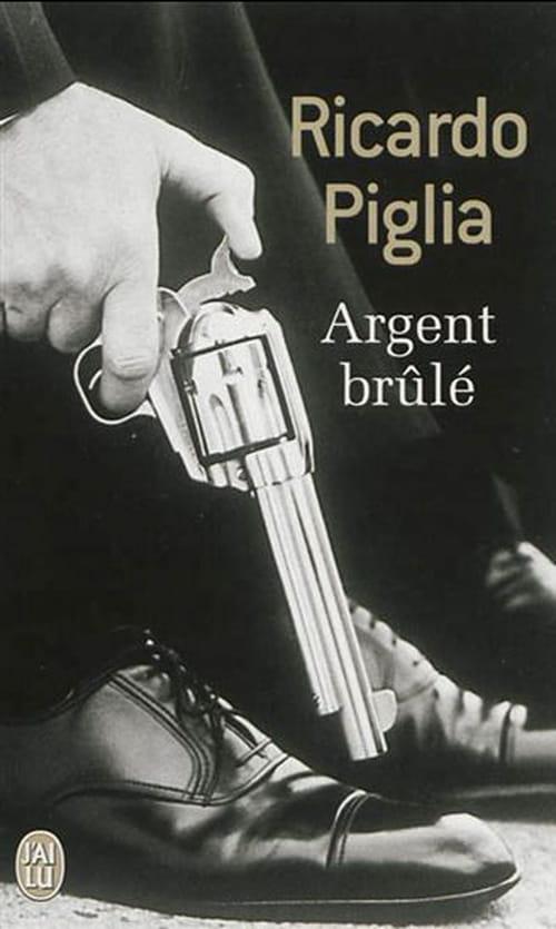 """""""Argent brûlé"""", de Ricardo Piglia :Tango siniestro"""