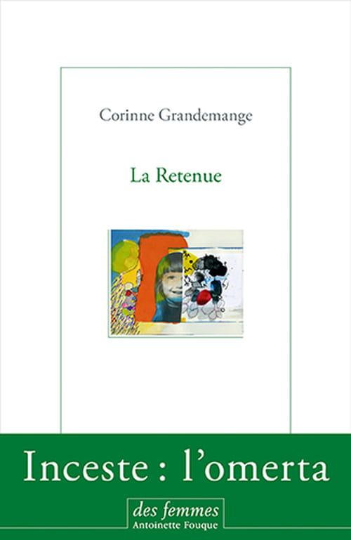 Corinne Grandemange : ce qui ne peut se dire