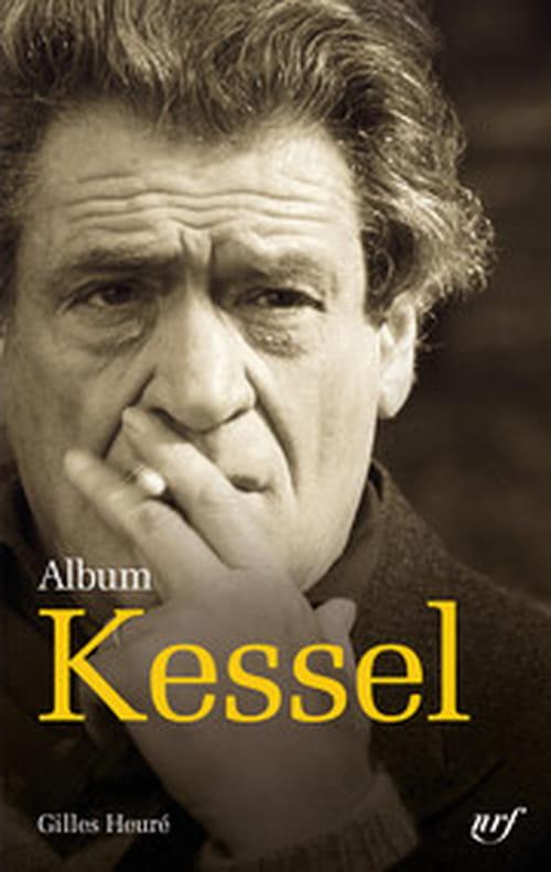Gilles Heuré : Kessel par lui-même