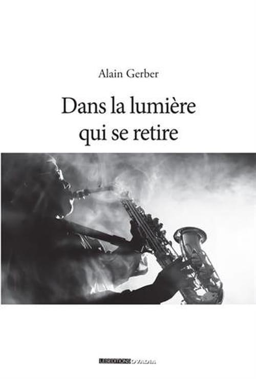 Dans la lumière qui se retire, Astakos, Fumées d'Automne : Le retour éclatant d'Alain Gerber