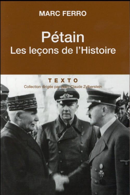 Pétain les leçons de l'histoire, réfléchir sur Vichy