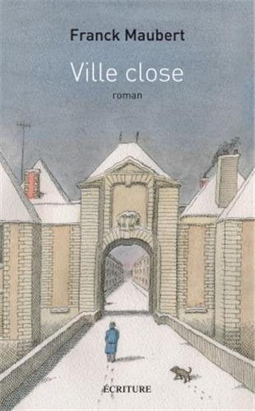 Franck Maubert, Ville Close : sombre et glaçée