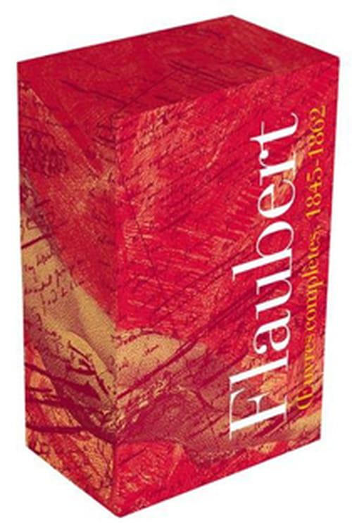 Insaisissable Flaubert : Œuvres complètes II & III, dans la Pléiade