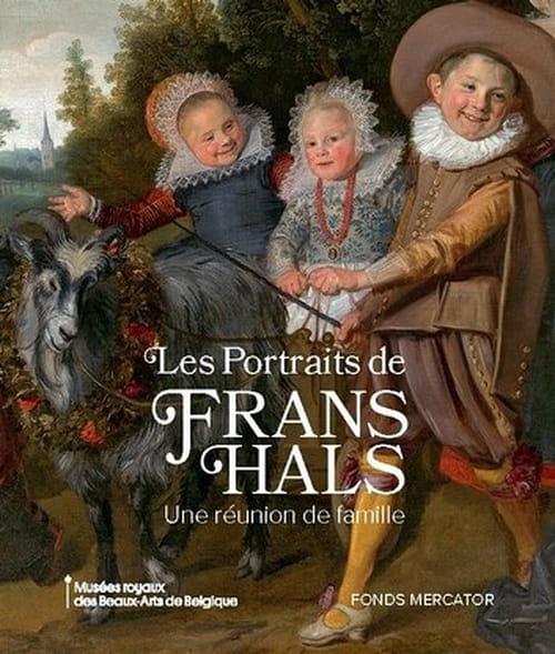 Frans Hals, la famille au Siècle d'or hollandais