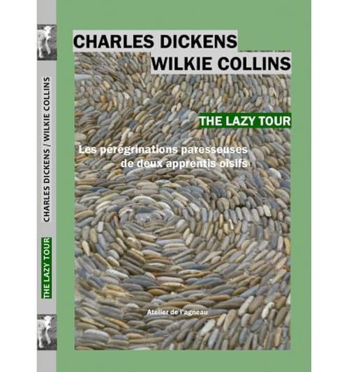Charles Dickens et Wilkie Collins : carnets de route et déroute