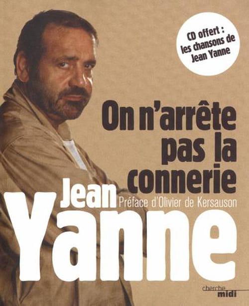 On n'arrête pas la connerie : Un rire de Yanne