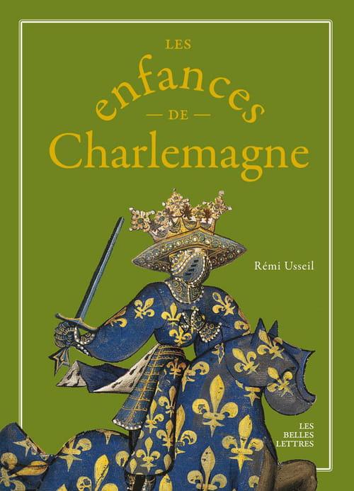 Les Enfances de Charlemagne, de Rémi Usseil : Une éblouissante plongée en plein Moyen-âge