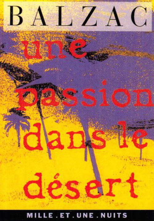 Honoré de Balzac - Une passion dans le désert