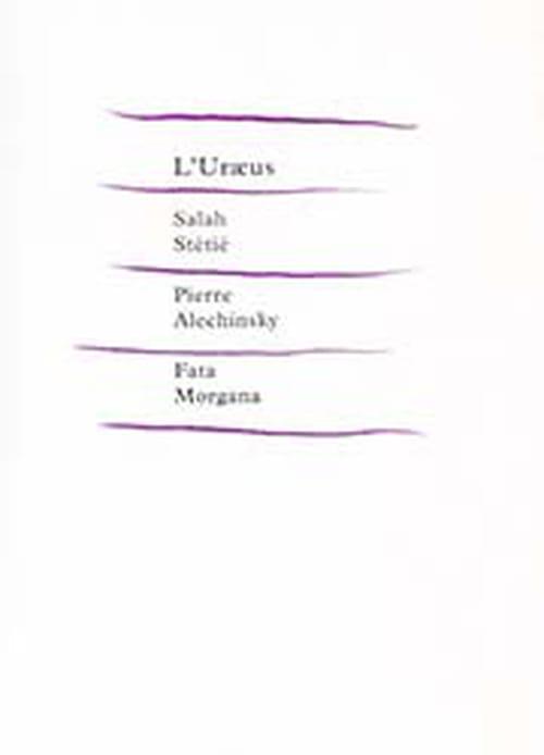 Stétié & Alechinsky : Espaces physiques, espaces mentaux