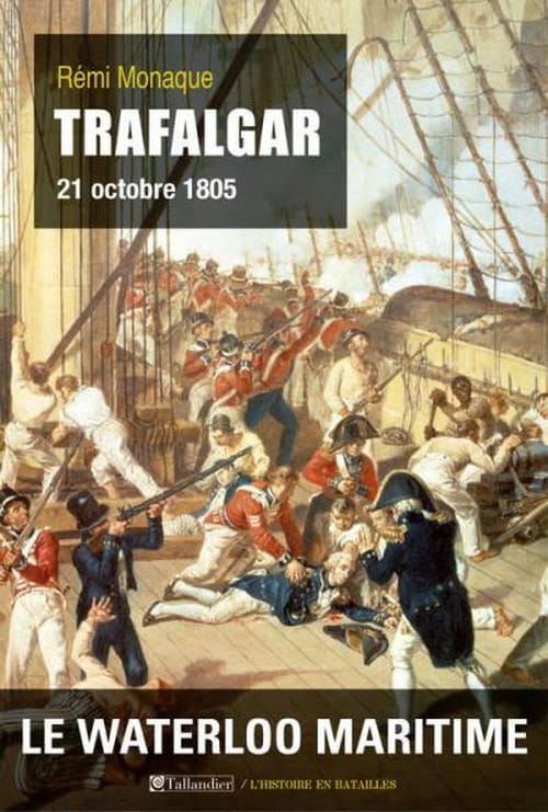 """""""Trafalgar"""", pourquoi les français n'aiment pas la mer"""