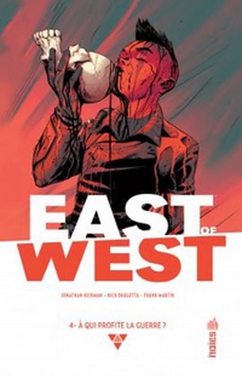 East of West, tome 4 – À qui profite la guerre?