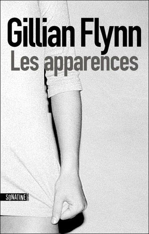 Gillian Flynn, Les Apparences : tourbillon de mensonges et de perversité