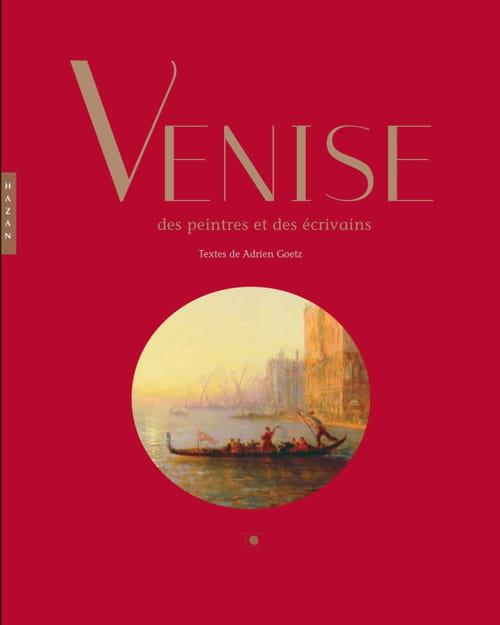 Venise par la plume et sous les pinceaux