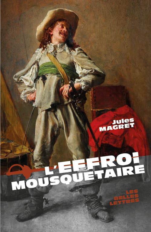 L'Effroi Mousquetaire, de Jules Magret : Quand l'Histoire jaspine le jars…