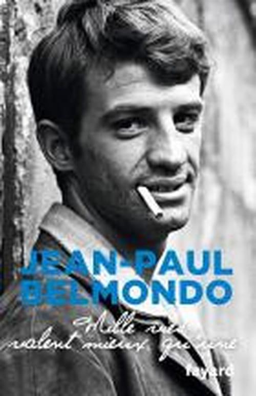 """Jean-Paul Belmondo, """"Mille vies valent mieux qu'une"""""""