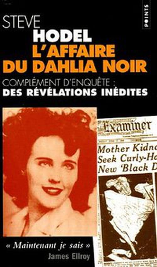 L'affaire du Dahlia noir élucidée par Steve Hodel ?