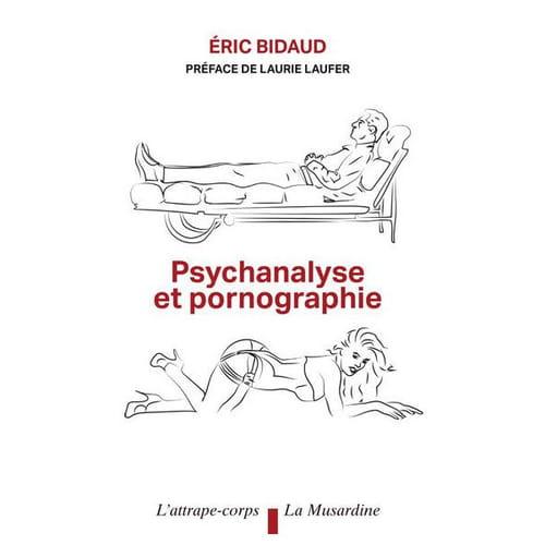 Psychanalyse & pornographie : même combat ?