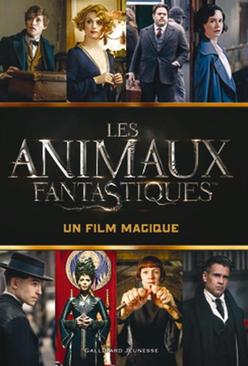 """""""Les Animaux fantastiques"""", bibliothèque idéale 1"""