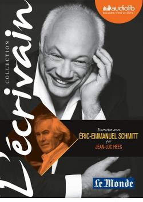Entretien inédit d'Eric-Emmanuel Schmitt par Jean-Luc Hees