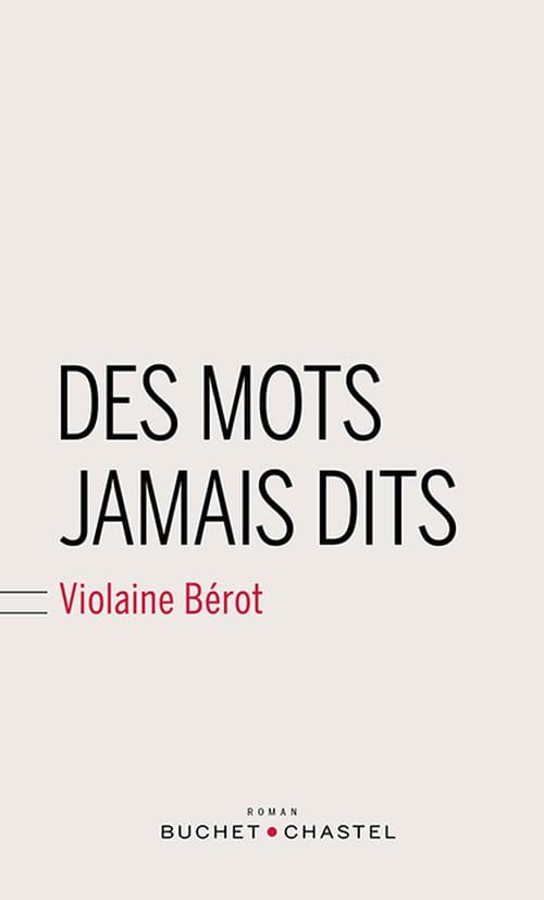 """la souffrance des """"Mots jamais dits"""" de Violaine Bérot"""