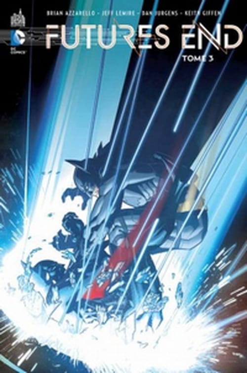 Futures End, tome 3