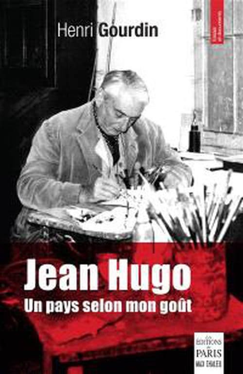 Jean Hugo, louange à la modestie