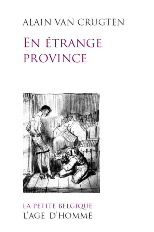 Alain Van Crugten, En étrange province : Retour à Croztau