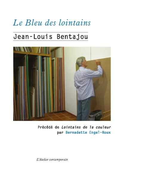 L'obsession de la peinture selon Jean-Louis Bentajou