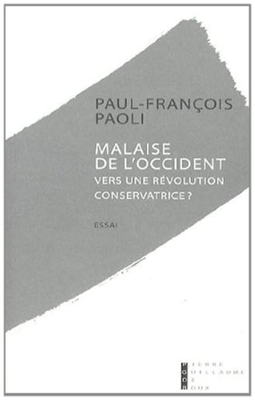 Paul-François Paoli, Malaise de l'Occident