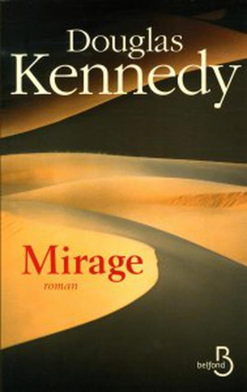 Mirage de Douglas Kennedy : Le livre de l'été