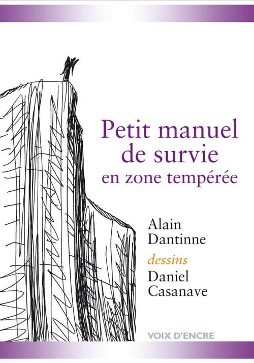 Alain Dantinne : L'aphorisme pour survivre en milieu tempéré