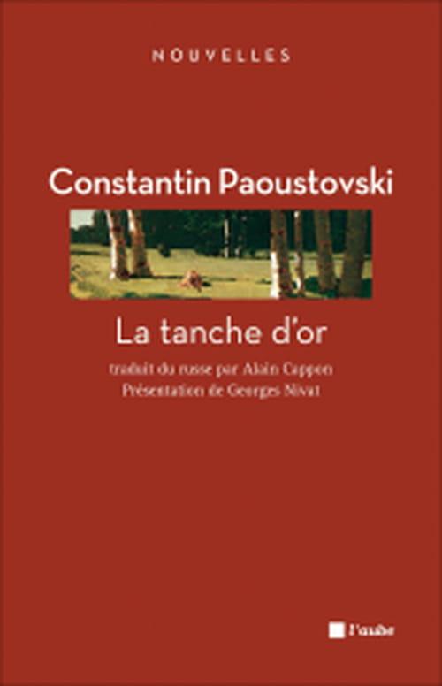 Intemporelle nature : La Tanche d'or de Constantin Paoustovski