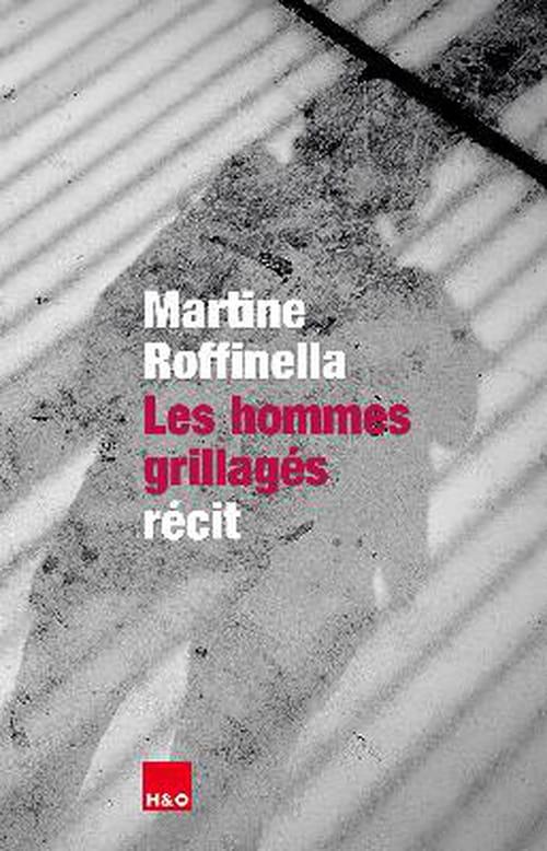 Martine Roffinella : un peu de soleil derrière les barreaux