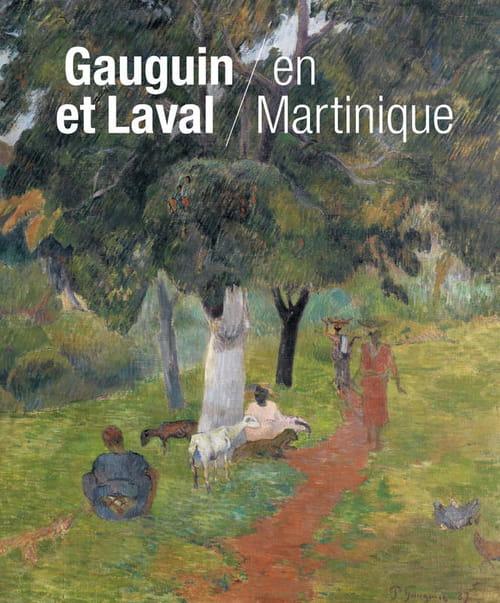 Gauguin en Martinique, l'étape fondatrice