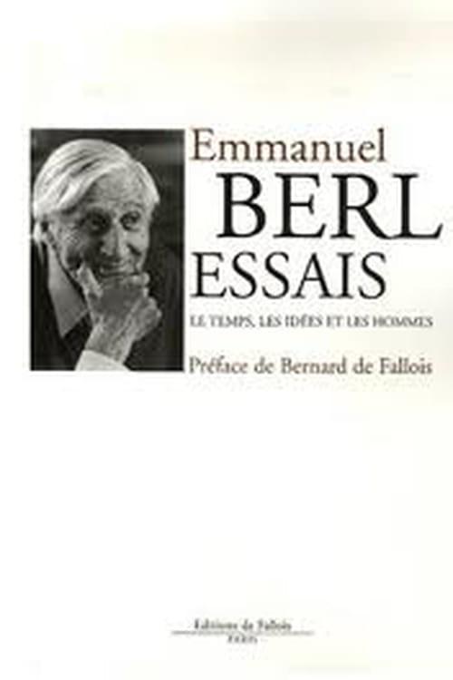 Emmanuel Berl : « Ma vie ne ressemble pas à ma vie »