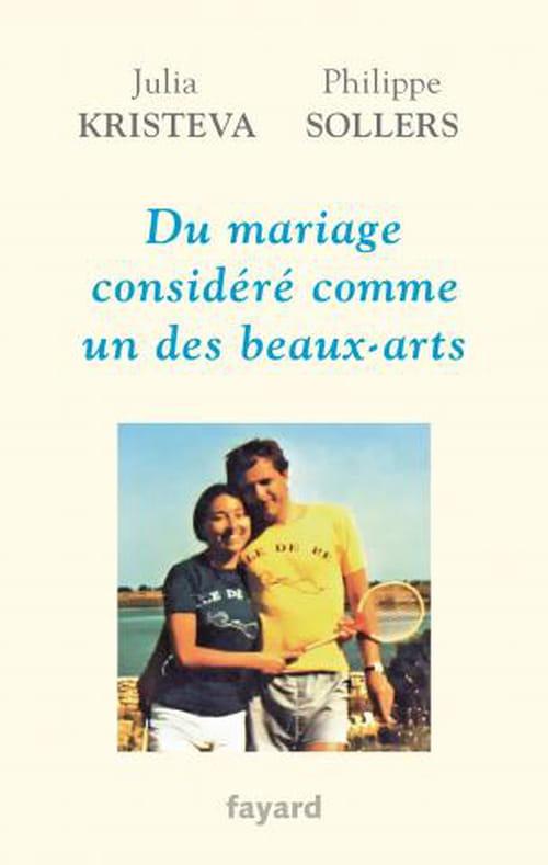 Le mariage  heureux selon les époux Sollers/Kristeva