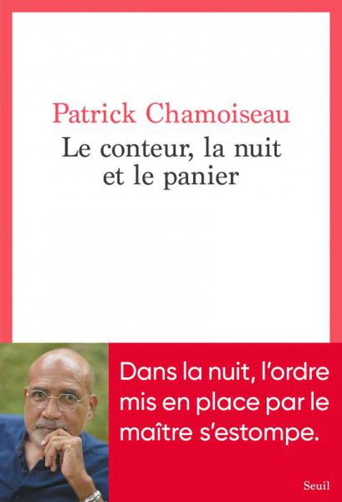 Les conteurs primordiaux de Patrick Chamoiseau