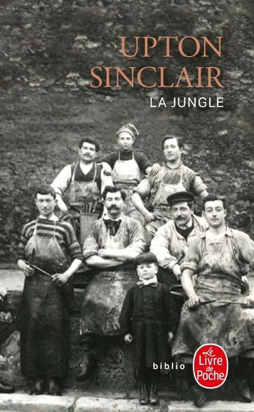 La Jungle d'Upton Sinclair : Un cauchemar moderne