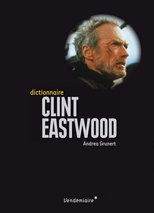 Dictionnaire Clint Eastwood