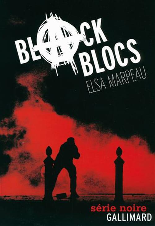"""""""Black blocs"""", la dérive d'une femme"""
