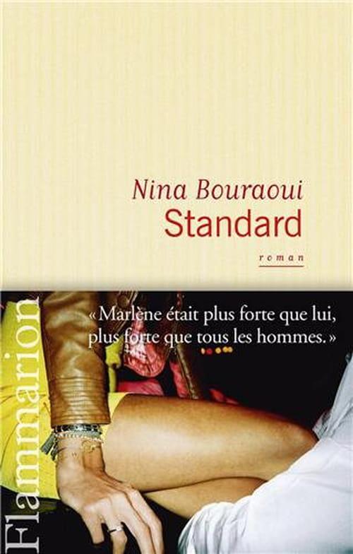 Nina Bouraoui, Standard... et caricatural