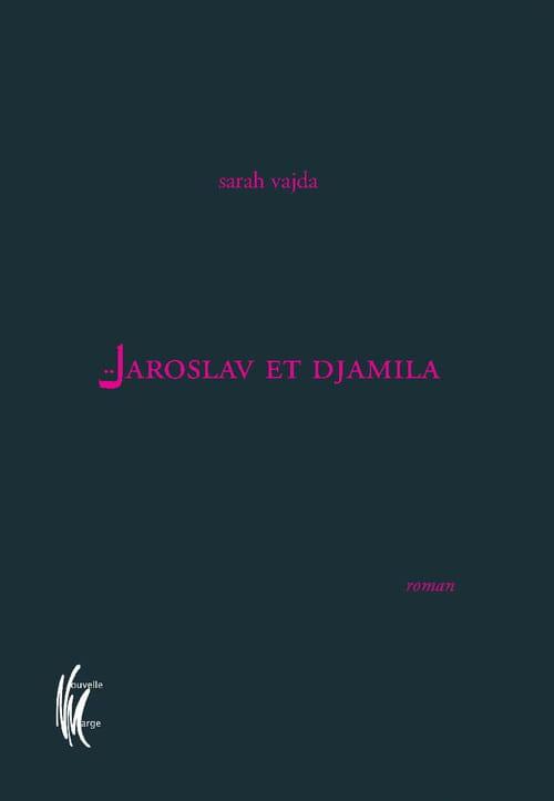 """Jaroslav et Djamila"" de Sarah Vajda - extrait"