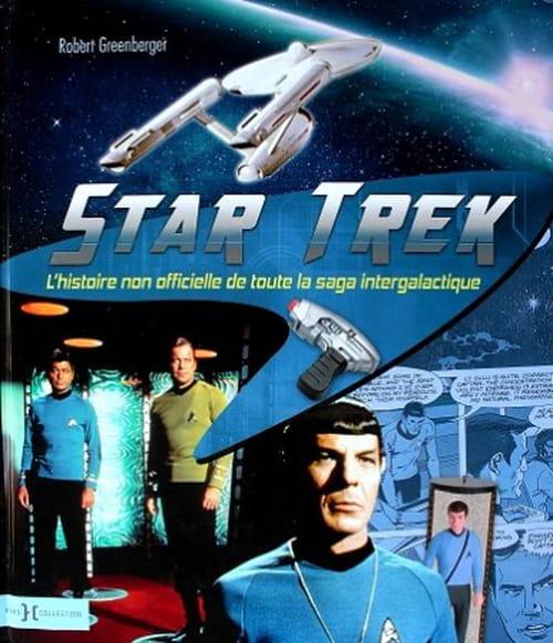 """""""Star Trek l'histoire non officielle"""", la série télé la dernière frontière"""