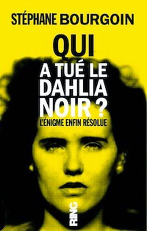 Stéphane Bourgoin et le dossier Dahlia noir