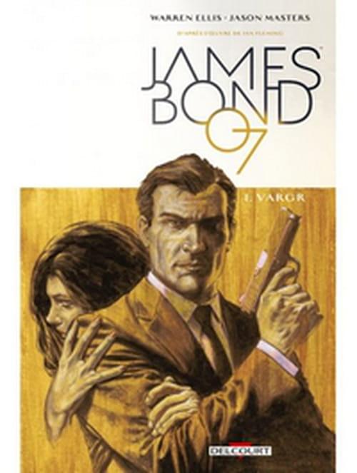 James Bond, tome 1 – Vargr