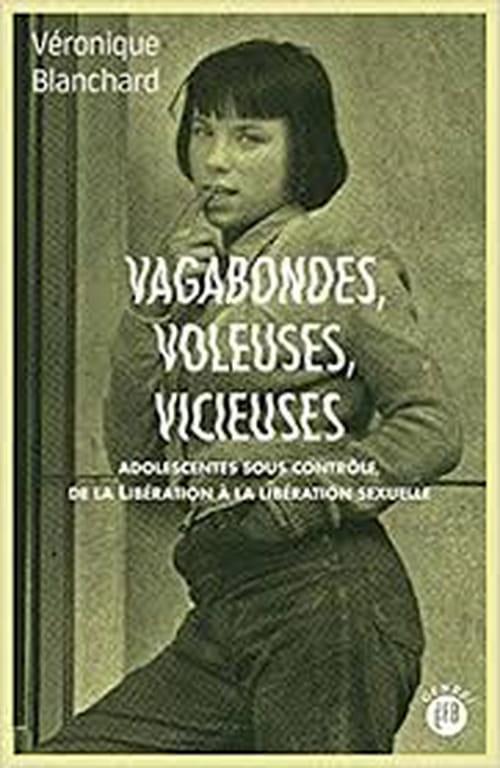 Véronique Blanchard : portrait des vilaines filles